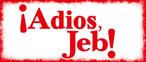 adios Jeb