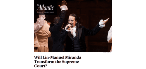 Lin manuel miranda s hamilton could transform the supreme court s view of originalism   the atlantic   2016 06 05 21.37.04