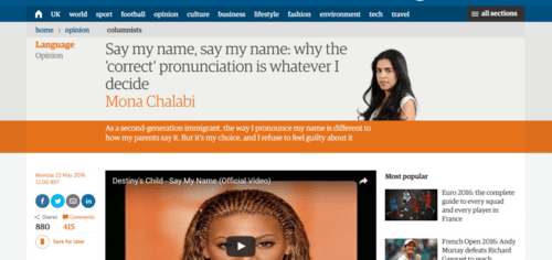 Say my name say my name why the correct pronunciation is whatever i decide mona chalabi opinion the guardian   2016 06 01 13.54.20