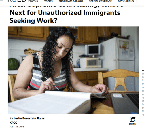 After supreme court ruling what's next for unauthorized immigrants seeking work the california report kqed news   2016 07 29 20.40.45