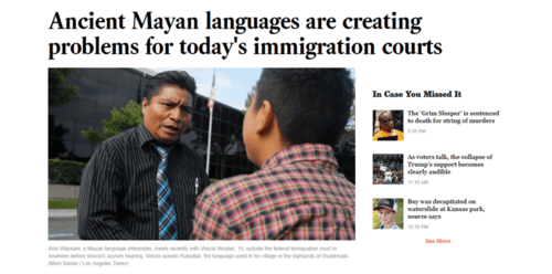 Ancient mayan languages are creating problems for today s immigration courts   la times   2016 08 10 23.08.29
