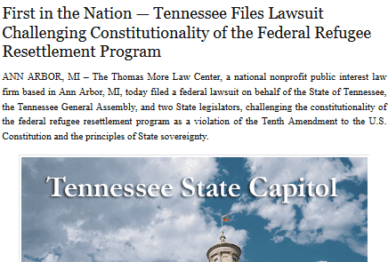 First in the nation — tennessee files lawsuit challenging constitutionality of the federal refugee resettlement program   thomas more law center   2017 03 20 15.35.35