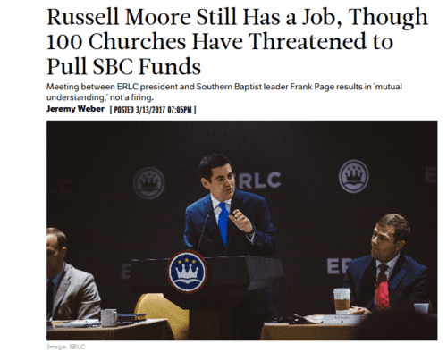 Russell moore still has a job though 100 churches have threatened to pull sbc funds gleanings christianitytoday.com   2017 03 27 20.13.58