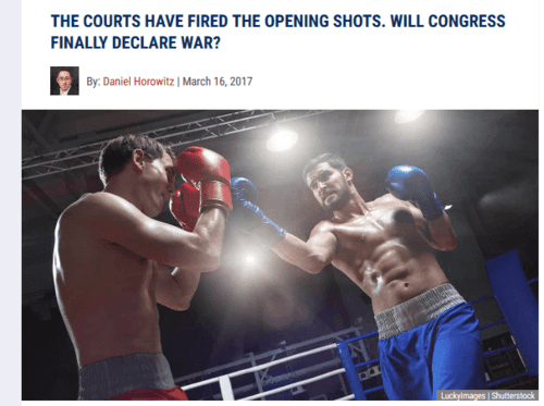 The courts have fired the opening shots. will congress finally declare war   2017 03 20 16.12.26