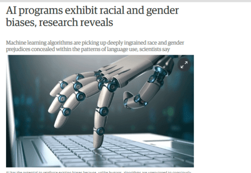 Ai programs exhibit racial and gender biases research reveals technology the guardian   2017 04 13 19.47.20