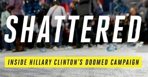 Shattered inside hillary clintons doomed campaign cover