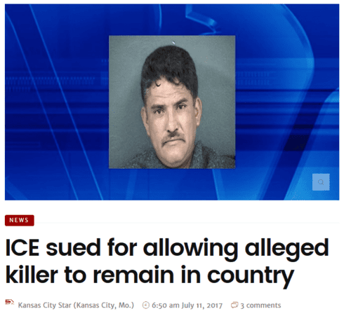 Ice sued for allowing alleged killer to remain in country – gopusa   2017 07 11 11.58.40