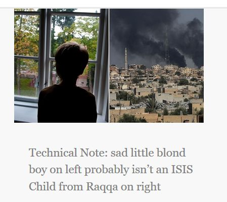 Technical Note: sad little blond boy on left probably isn't an ISIS Child from Raqqa on right